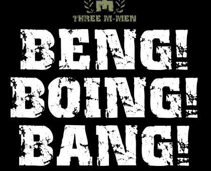Beng! Boing! Bang!
